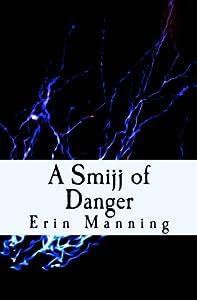 A Smijj of Danger (Tales of Telmaja) (Volume 3)