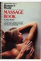 Runner's world massage book (Instructional book) Paperback