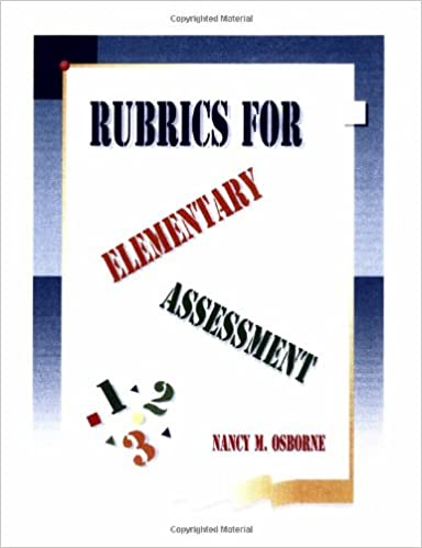 Rubrics for elementary assessment classroom ready blackline rubrics for elementary assessment classroom ready blackline masters for k 6 assessment ringbound edition fandeluxe Choice Image