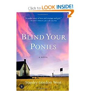 Blind Your Ponies Stanley Gordon West