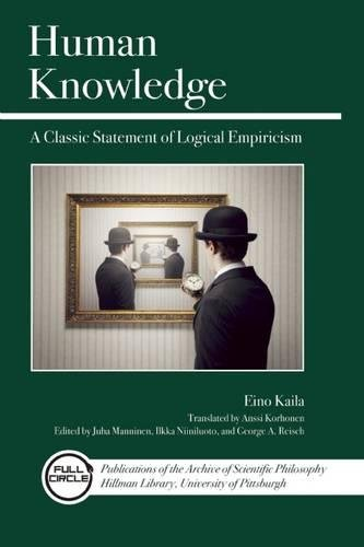 Read Online Human Knowledge: A Classic Statement of Logical Empiricism (Full Circle Series) pdf epub