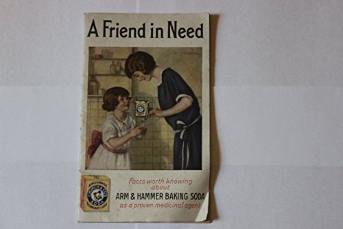 A Friend In Need Facts Worth Knowing About Arm & Hammer Baking Soda As A Proven Medicinal Agent, Church & Dwight Co.