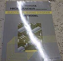 2006 toyota highlander hybrid electrical wiring diagram service 2006 Highlander Hybrid Gas Mileage 2006 toyota highlander hybrid electrical wiring diagram service repair manual 06 paperback \u2013 2006