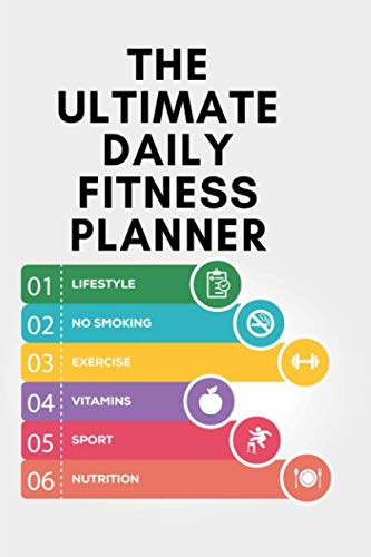 THE ULTIMATE DAILY FITNESS PLANNER: A Daily Food and Exercise Journal to Help You Become the Best Version of Yourself, (90 Days Meal and Activity Tracker) (Best Paleo Diet App)