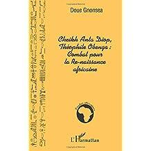 Cheikh anta diop theophile obenga: comba