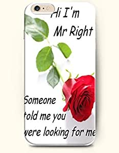 iPhone Case, SevenArc iPhone 6 (4.7) Hard Case **NEW** Case with the Design of HI I'm Mr Right Someone told me you...