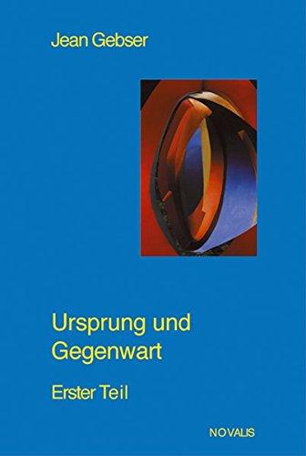 Gesamtausgabe 02. Ursprung und Gegenwart 1