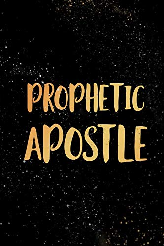Prophetic Apostle: Blank Lined Journal Notebook, 120 Pages, Soft Matte Cover, 6 x 9