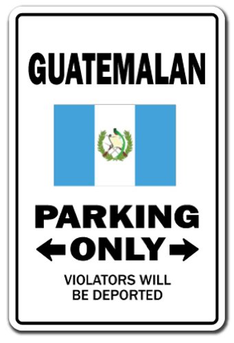 Guatemalan Parking Decal | Indoor/Outdoor | Funny Home Décor for Garages, Living Rooms, Bedroom, Offices | SignMission Gag Novelty Gift Funny Guatemala Central America Decal Wall Plaque Decoration