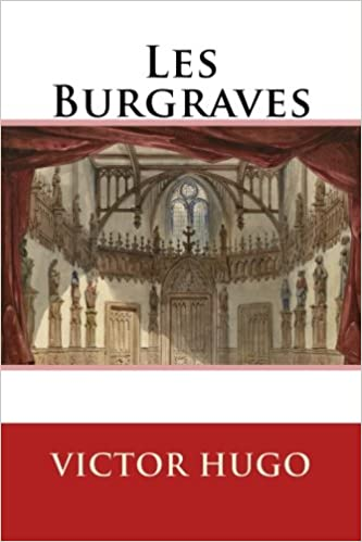 les burgraves french edition