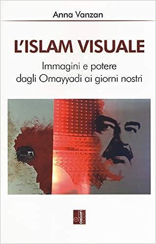 Islam visuale (L')