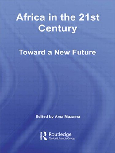 Africa in the 21st Century: Toward a New Future (African Studies)