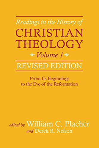 Readings in the History of Christian Theology, Volume 1, Revised Edition: From Its Beginnings to the Eve of the Reformation (Mall In Westminster)