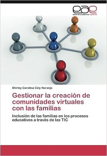 Gestionar la creación de comunidades virtuales con las familias ...