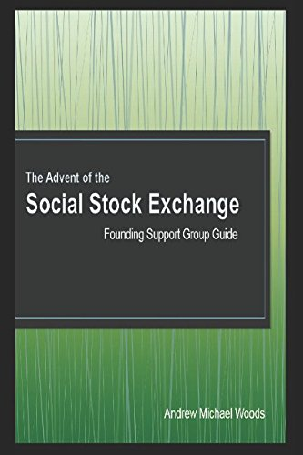 The Advent of the Social Stock Exchange: Founding Support Group Guide
