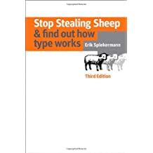 Stop Stealing Sheep & Find Out How Type Works, Third Edition (3rd Edition)