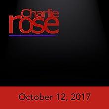 October 12, 2017 Radio/TV Program by Charlie Rose