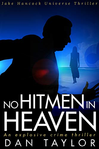 No Hitmen in Heaven  is a fast-paced, explosive crime thriller set in the same universe as laugh-out-loud Private Investigator Jake Hancock. We hope you enjoy it!What would you do to get to paradise?Killing is a business, even if it's a messy one.Hit...