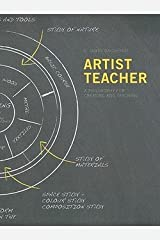 G. James Daichendt: Artist-Teacher : A Philosophy for Creating and Teaching (Paperback); 2010 Edition Paperback