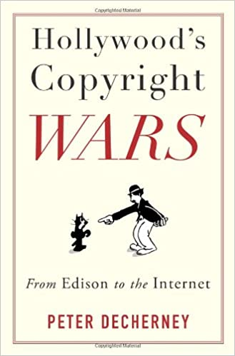 Amazon hollywoods copyright wars from edison to the internet amazon hollywoods copyright wars from edison to the internet film and culture series 9780231159470 peter decherney books fandeluxe Image collections