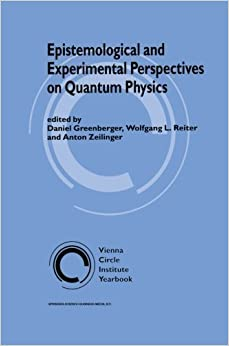 Book Epistemological and Experimental Perspectives on Quantum Physics (Vienna Circle Institute Yearbook) (2013-10-04)