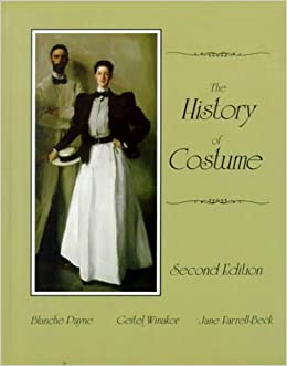 The History of Costume: From the Ancient Mesopotamians Through the Twentieth Century by Blanche Payne (1997-01-07)