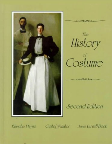 Ancient History Costume (By Blanche Payne - The History of Costume: From the Ancient Mesopotamians Through th (2nd Edition) (1997-02-01) [Paperback])