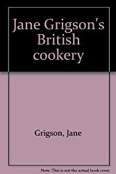 Jane Grigson's British Cookery