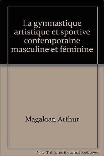 Téléchargement de bibliothèque mobile La gymnastique artistique et sportive contemporaine masculine et féminine in French iBook