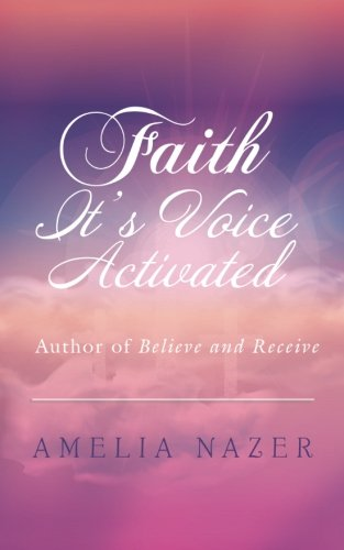 Faith—It's Voice Activated
