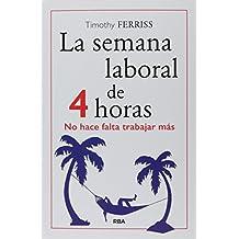 La semana laboral de 4 horas (Nueva edición)