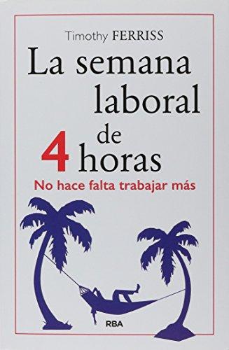 Semana laboral de 4 horas, La. No hace falta trabajar más (Nueva edición)