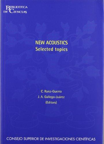 Descargar Libro New Acoustics, Selected Topics Juan Antonio Gallego Juárez