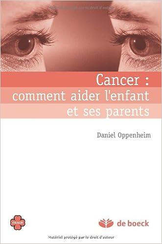 Ebook pour Android Télécharger Cancer   comment aider l enfant et ... f2b5b6e3f0bc