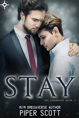Stay (His Command Book 3)