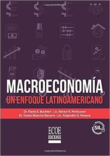 Macroeconomía: Un Enfoque Latinoamericano: Amazon.es: Flavio ...