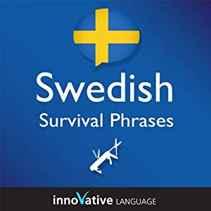 Learn Swedish - Survival Phrases Swedish, Volume 2: Lessons 31-60 Audiobook