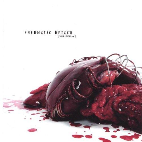 Pneumatic Detach - [e·vis·cer·ate]