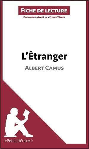L\'Étranger d\'Albert Camus (Fiche de lecture): Résumé Complet Et ...