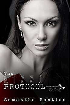 The Rizzo Protocol (Dragonflies Book 2) by [Fontien, Samantha]