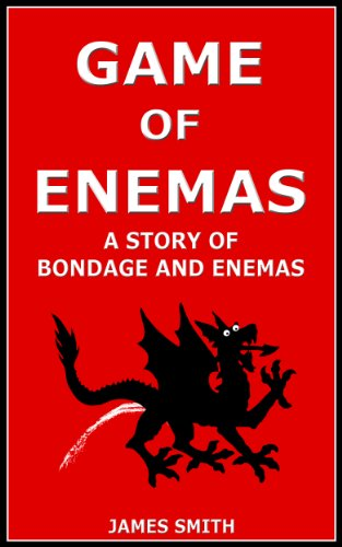 Game Enemas Bondage Fantasy Erotica ebook