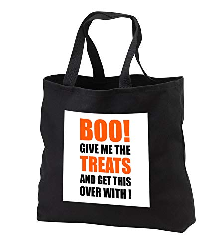 Carsten Reisinger - Illustrations - Halloween - Boo Give me the treats and this over with Funny Quote - Tote Bags - Black Tote Bag JUMBO 20w x 15h x 5d (tb_294712_3) -
