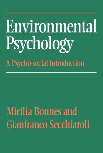Environmental Psychology: A Psycho-social Introduction