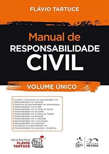 Manual de Responsabilidade Civil - Volume Único: Volume 1ª edição - Volume único