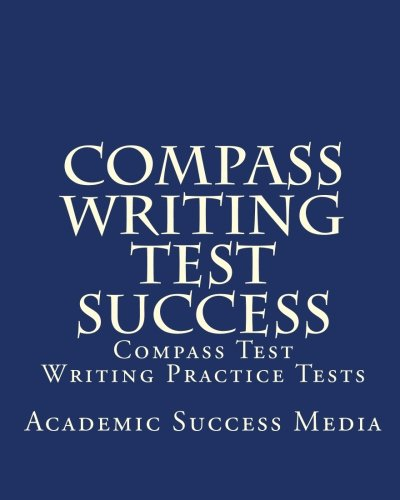 compass test writing Free act compass writing practice tests with advanced reporting, full solutions, and progress tracking.
