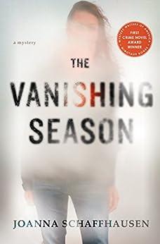 The Vanishing Season: A Mystery by [Schaffhausen, Joanna]