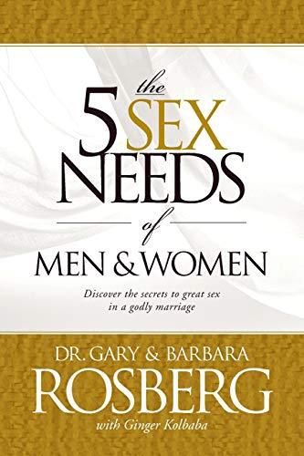 The 5 Sex Needs of Men & Women (A Good Man Needs A Good Woman)