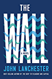 The Wall: A Novel