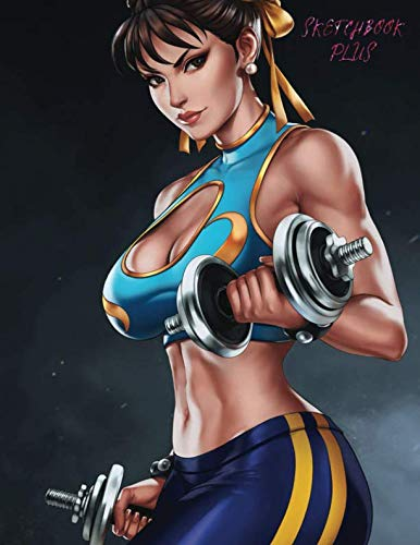 Sketchbook Plus: Anime Girls: 100 Large High Quality Sketch Pages (Chun Li Alpha) ()