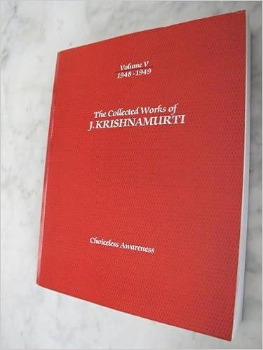 Book The Collected Works of J. Krishnamurti, Vol. 5: 1948-1949- Choiceless Awareness